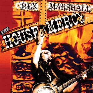 The House of Mercy - Bex Marshall